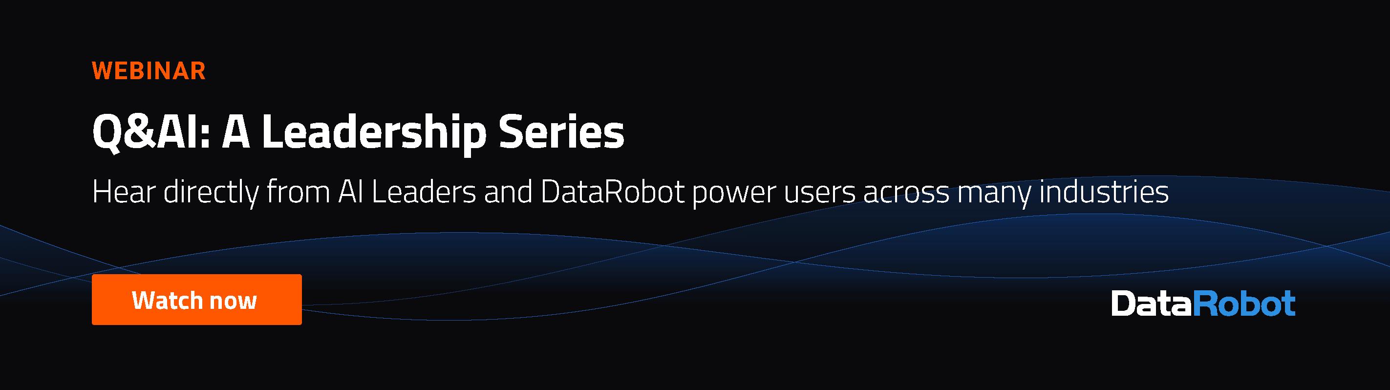 Q&AI Leadership Webinar Series